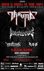 Invisible Reality Tour 2016 - Trauma, Insidius, Fanthrash, Razor of Death. Olsztyn