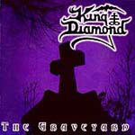 King Diamond, The Graveyard