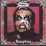 King Diamond, Conspiracy