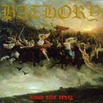 Bathory, Blood Fire Death, black metal, epic metal, viking metal
