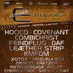 Hocico, Covenant, Combichrist, Feindflug, DAF, E-tropolis Festival, Columbiagelande, Berlin, Leæther Strip, KMFDM, Xotox, Mind.In.A.Box, Mergel Kratzer, Patenbrigade: Wolff, Cyborg Attack, She's All That