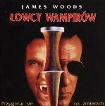 Łowcy wampirów, John Carpenter, James Woods, wampir, Film, Horror