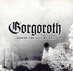 Gorgoroth, Under The Sign Of Hell, black metal