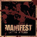 Manifest, Written In Blood, groove, hardcore, death core, thrash metal, death metal