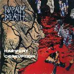 Harmony Corruption, Napalm Death, death metal, grindcore, Glen Benton, John Tardy, Mitch Harris, Barney, Jesse Pintado, Mick Harris, Obituaty, Deicide, Mark Greenway, Mentally Murdered, Carcass, Cathedral, Benediction, Ereache