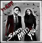 Santa Hates You, Scum, dark electro, electronica, industrial, It's Alive!, Project Pitchfork