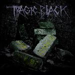 Tragic Black, The Eternal Now, Danse Macabre Records, deathrock, darkwave, dark electro, gothic