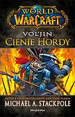 World of Warcraft, Vol'Jin Cienie Hordy, Fabryka Słów, RPG MMORPG, Literatura