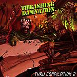 Thrashing Damnation Vol. 2, thrash metal, Driller, The-No-Mads, Striking Beast, Komutator, Rusted Brain, R.O.D., Tester Gier, Repulsor, Raging Death, Menthrass, Rotengeist