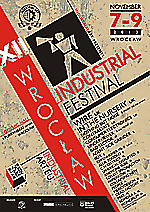 techno, industrial, new wave, Wire, polish dark independent, industrial rock, old school, electro, pop electro, Aluk Todolo, noise, electro-industrial, Wrocław Industrial Festival, trance, progressive electro, industrial metal, XII Wrocław Industrial Fes