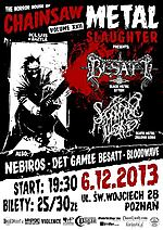 Chainsaw Metal Slaughter vol. XXII, Chainsaw Metal Slaughter, Besatt, Supreme Lord, Nebiros, Det Gamle Besatt, Bloodwave
