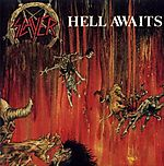 Slayer, Hell Awaits, Tom Araya, thrash metal, Jeff Hanneman, death metal, Kerry King, black metal