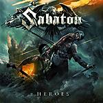 Sabaton, Heroes, power metal, heavy metal, metal, Nuclear Blast