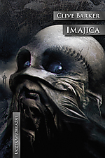 Clive Barker, Imajica, fantasy, Wydawnictwo Mag, Mag