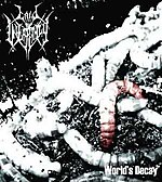World's Decay, Call Ov Unhearthly, Vorter Of The Cursed, Putrid Cult, Nostalgia, Ulcer, Nuclear Vomit, Namtar, Nihil, Furia, death metal, black metal