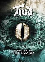 Turbo, In The Court of The Lizard, metal, heavy metal