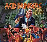 Acid Drinkers, 25 Cents For a Riff, metal, heavy metal