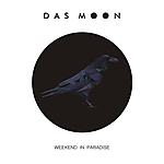 Das Moon, Weekend In Paradise, electro, industrial, new wave, alternative pop