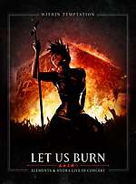 Within Temptation, Let Us Burn - Elements, Hydra live in concert, Hydra, symphonic metal, symphonic rock