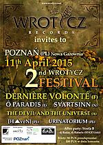 2nd Wrotycz Festival, Wrotycz Records, Dernière Volonté, O Paradis, Svartsinn, The Devil and The Universe, Haven, Hubert Wińczyk, ambient, ritual, dark ambient, industrial, folk