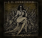 J. D. Overdrive, Wreckage, Part II, southern rock, southern metal, The Kindest of Deaths