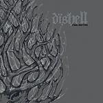 Dishell, Final Matters, d-beat, hardcore, crust punka, metal, crossover, Deformeathing Productions, Celtic Frost
