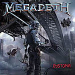 Megadeth, Dystopia, Dave Mustaine, Thrash Metal