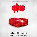 Deformeathing Production, grind, Epitome, autoe'ROT'icism