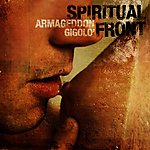 spiritual front, armageddon gigolo, simone salvatori, neo folk, nich cave, agalloch, king dude, death in june, love through vaseline, bastard angel, slave, folk, dark, mrok, alternative rock, nihilizm