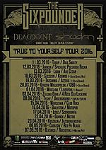 The Sixpounder, True To Yourself Tour 2016, True To Yourself, Deadpoint, Shodan, Naraya, Death Denied, Nex, groove metal, melodic metal