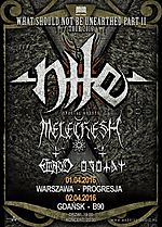 Nile, death metal, metal, Melechesh, What Should Not Be Unearthed Part II Tour 2016, Embryo, Ogotay