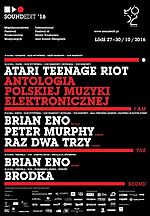 Brian Eno, Peter Murphy, Atari Teenage Riot, Soundedit 2016