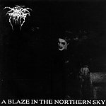 A Blaze In The Northern Sky, Mayhem, Darkthrone, black metal, death metal, Soulside Journey