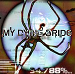My Dying Bride, 34.788%... Complete, Like Gods Of The Sun, ambient