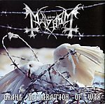 Mayhem, Grand Declaration Of War, black metal, Maniac, ambient, doom metal