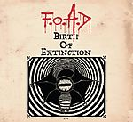 F.O.A.D, Birth of Extinction, metal, thrash metal