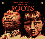 Max & Igor Cavalera, Return To Roots, HeadUp