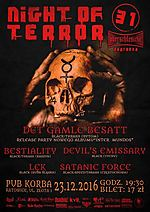 Night Of Terror, Det Gamle Besatt, Bestiality, Devil's Emissary, Lęk, Satanic Force, black metal