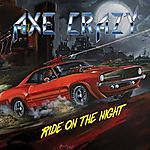 Axe Crazy, Ride on the Night, hard rock, heavy metal