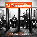 Trainspotting, T2 Trainspotting, Wolf Alice, Young Fathers, Queen, Blondie, Lust For Life, Iggy Pop