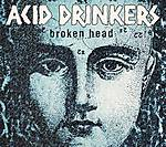 Acid Drinkers, Broken Head, Amazing Atomic Acticity, High Proof Cosmic Milk, Perła