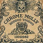 Chrome Molly, Hoodoo Voodoo, metal