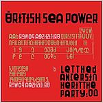 British Sea Power, Let The Dancers Inherit The Party, alternative rock, indie rock, rock