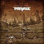 Prevail, death metal, War Will Reign, metalcore, groove metal