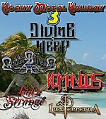Heavy Metal Holiday, Heavy Metal Holiday 3, Lux Perpetua, Lady Strange, Komandos
