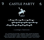 Various Artists, Castle Party 2017, Castle Party, Tiamat, My Dying Bride, Vive la Fête, Mesh, In Strict Confidence, Frank the Baptist, Sieben, Controlled Collapse, K-essence