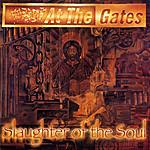 At The Gates, melodic death metal, Slaughter Of The Soul, heavy metal, Metal Mind Records