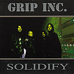 Grip Inc., industrial, Solidify, Dave Lombardo, Tiamat