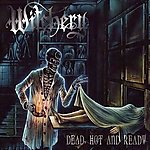 Witchery, Witchburner, Restless & Dead, Dead, Hot And Ready, black metal, thrash metal,