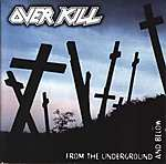 From The Underground And Below, Overkill, thrash metal, groove metal, Bobby